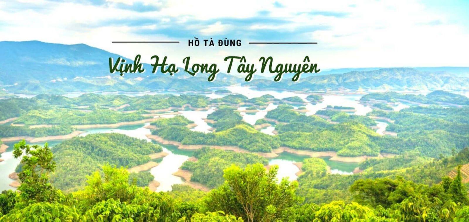 """Khám phá hồ Tà Đùng """"vịnh Hạ Long thu nhỏ"""" của Tây Nguyên"""